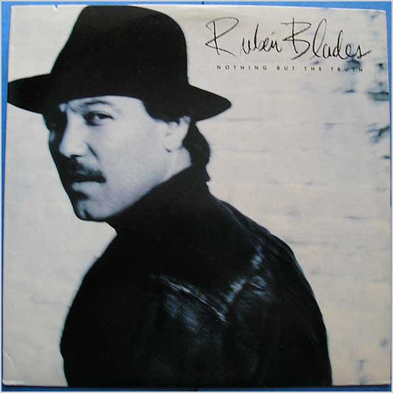 Ruben Blades - Nothing But the Truth (9 60754-1)