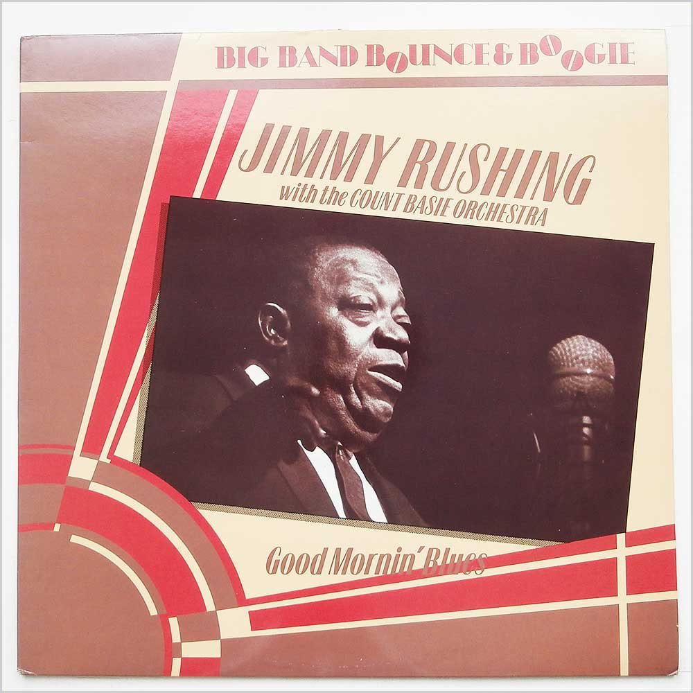 Jimmy Rushing With The Count Basie Orchestra - Good Mornin' Blues (AFS 1002)