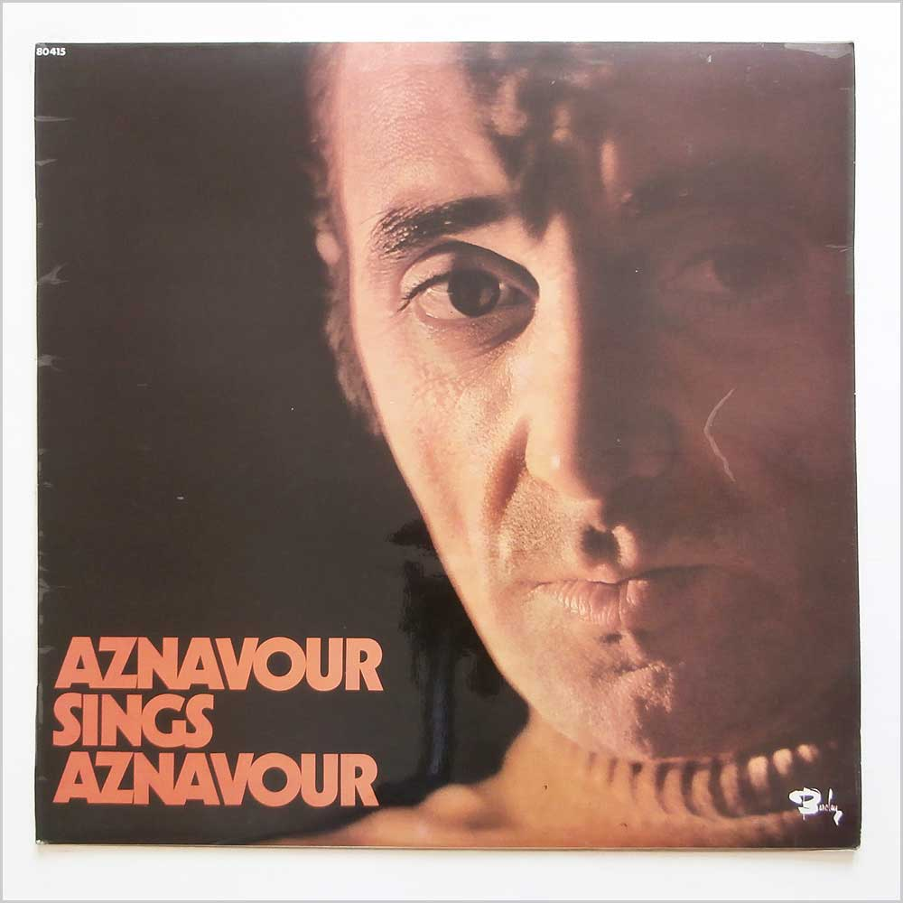 Charles Aznavour - Aznavour Sings Aznavour (BARCLAY 80415)