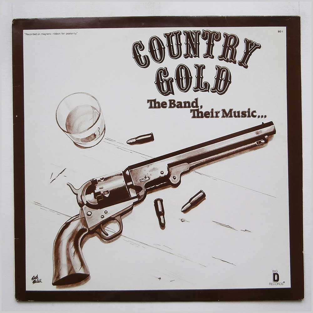 Country Gold - The Band, Their Music… (BD 1)