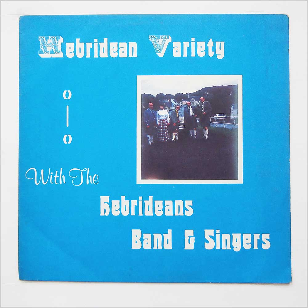 The Hebrideans Band And Singers - Hebridean Variety (BSLP 133 S)