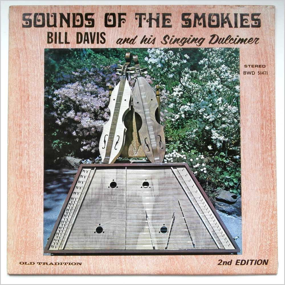 Bill Davies And His Singing Dulcimer - Sounds Of The Smokies (BWD 51471)
