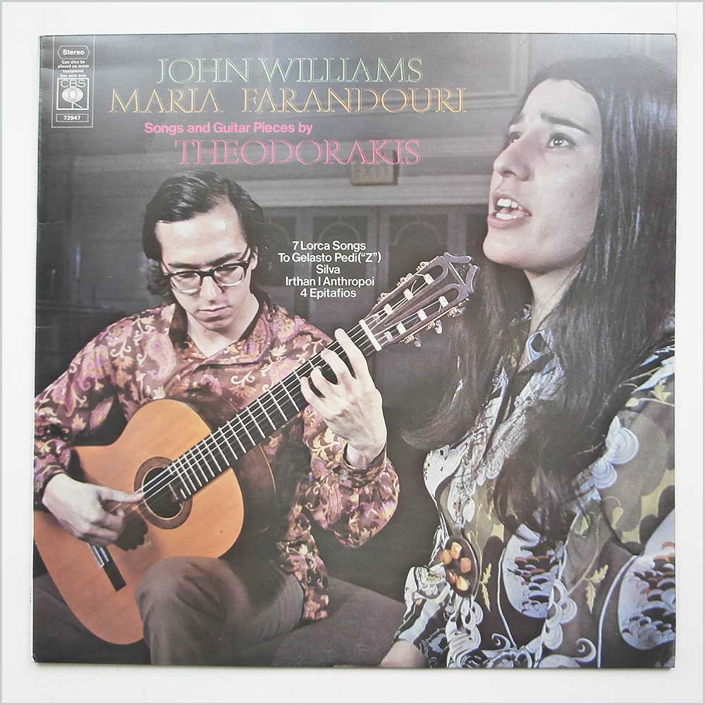 John Williams And Maria Farandouri - Songs And Guitar Pieces By Theodorakis (CBS 72947)