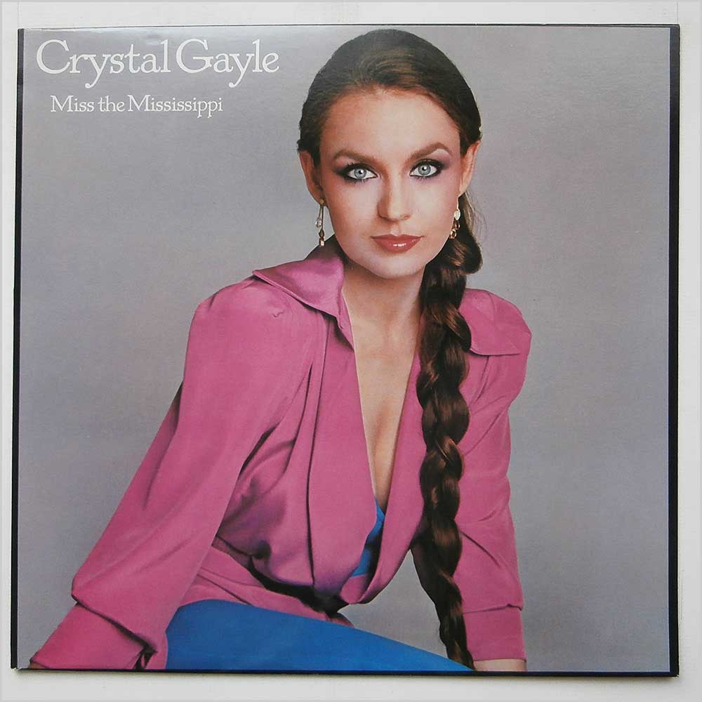 Crystal Gayle - Miss The Mississippi (CBS 86102)