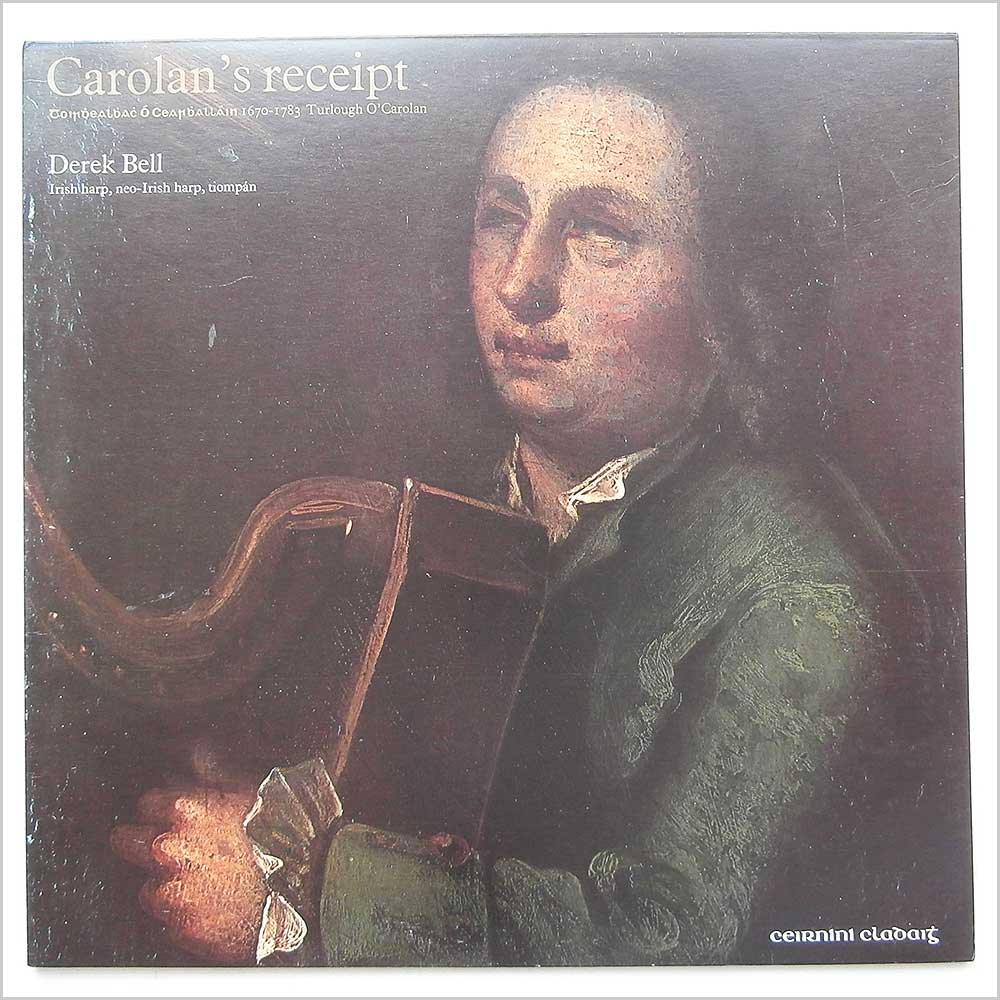 Derek Bell - Carolan's Receipt The Music Of Carolan Volume 1 (CC 18)