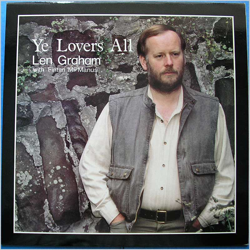 Len Graham - Ye Lovers All (CC41)