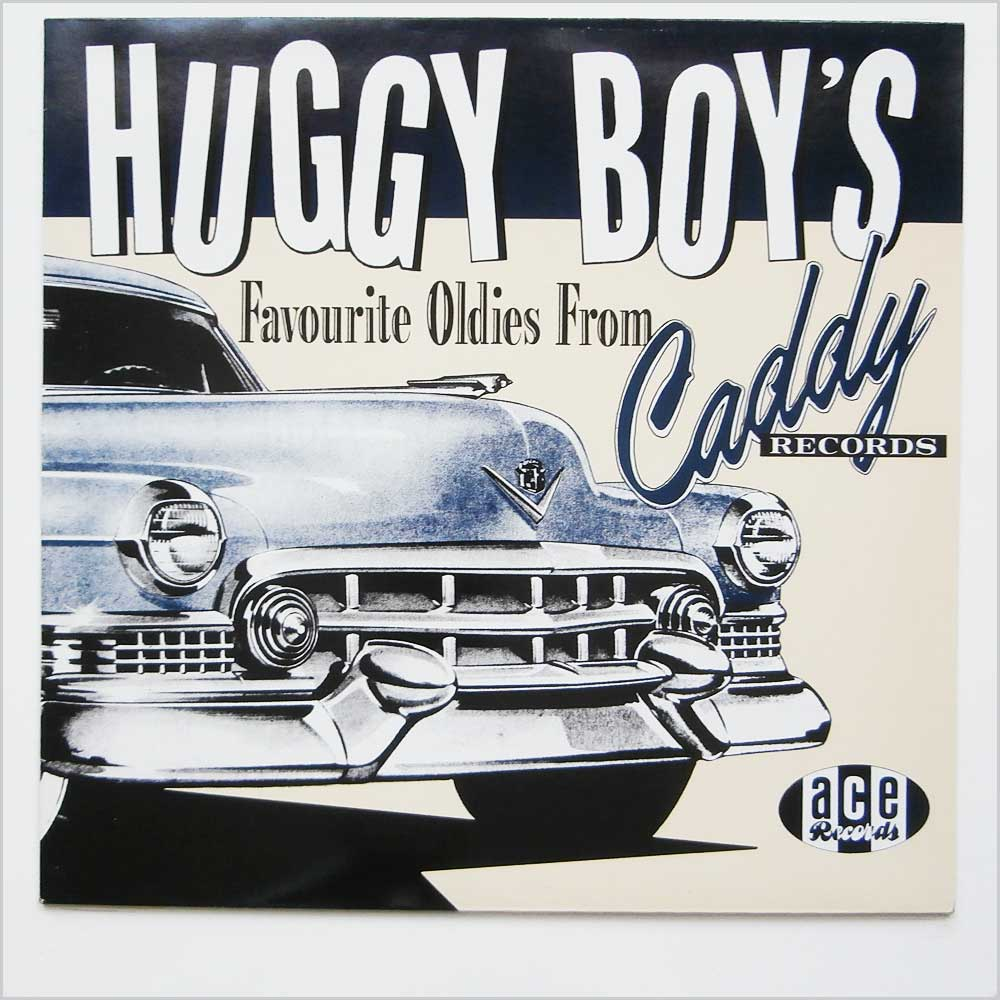 Various - Huggy Boy's Favourite Oldies From Caddy Records (CH 80)