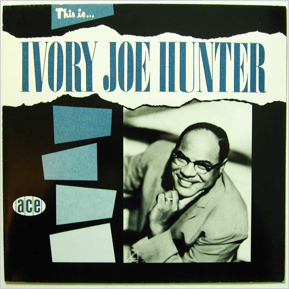 Ivory Joe Hunter - This Is Ivory Joe Hunter (CH 97)