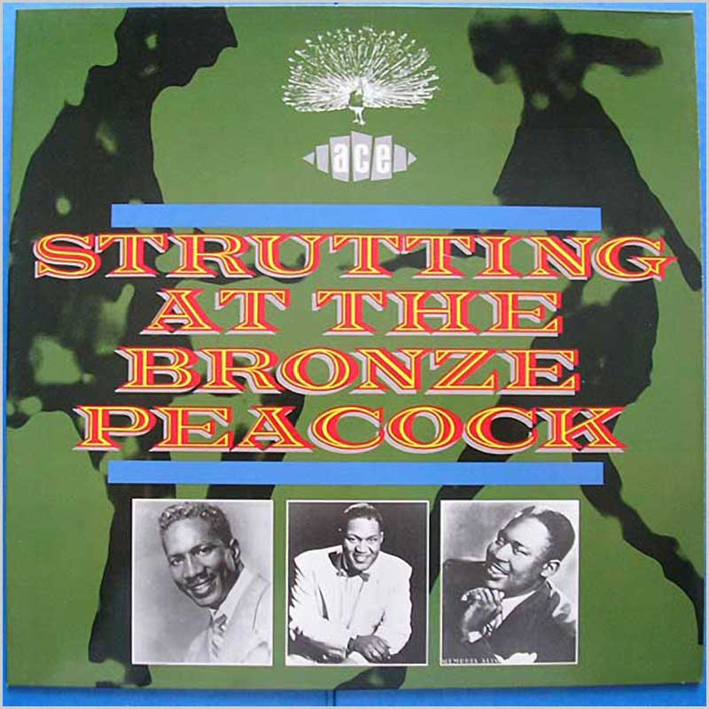 Various - Strutting At The Bronze Peacock (CHD 223)