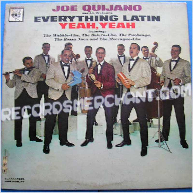 Joe Quijano and his Orchestra - Everything Latin Yeah, Yeah (CL 2070)