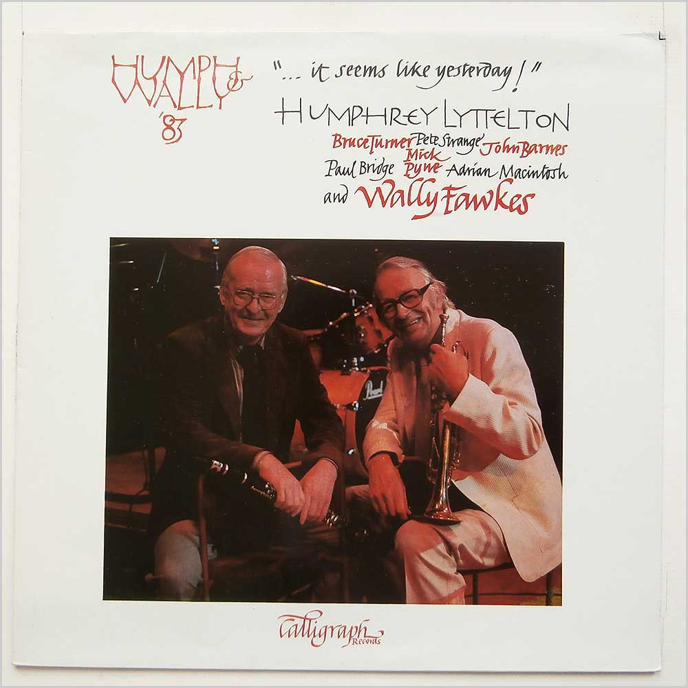 Humphrey Lyttelton And His Band With Their Guest Wally Fawkes - It Seems Like Yesterday! (CLGLP 001)
