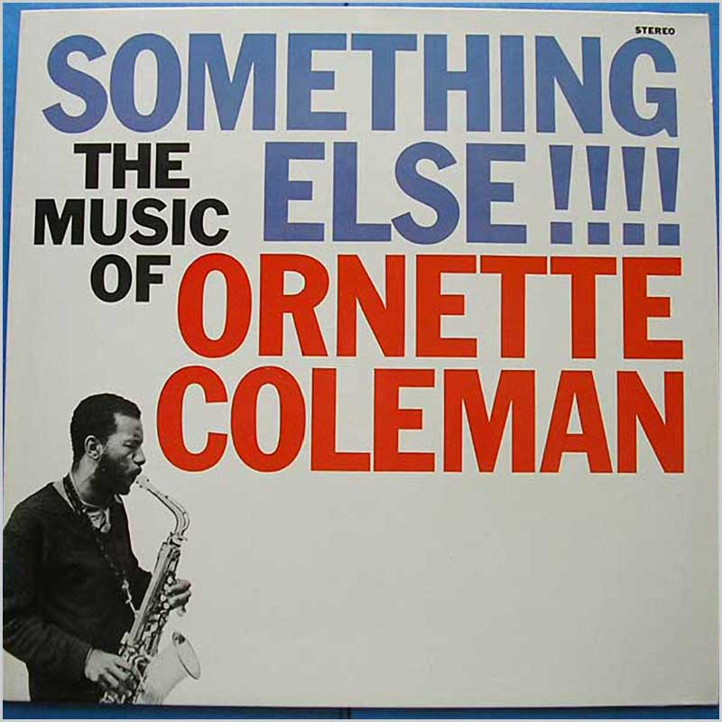 Ornette Coleman - Something Else! The Music of Ornette Coleman (COP 024)