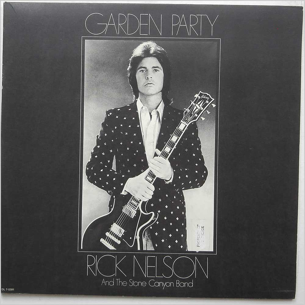 Rick Nelson And The Stone Canyon Band - Garden Party (DL 7-5391)
