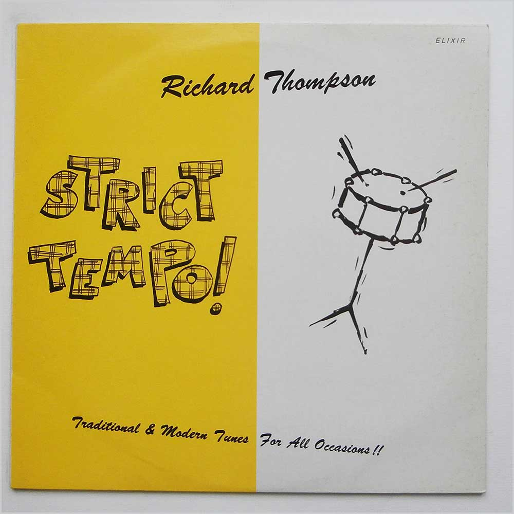 Richard Thompson - Strict Tempo! (ELIXIR LP1)