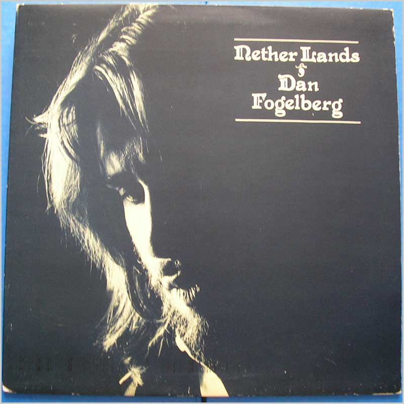 Dan Fogelberg - Nether Lands (EPC 81574)
