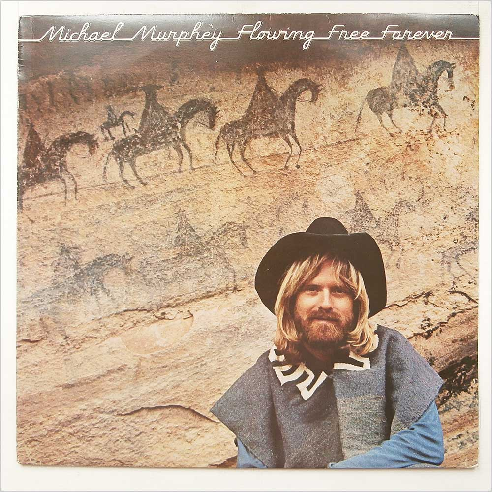 Michael Murphey - Flowing Free Forever (EPC 81713)