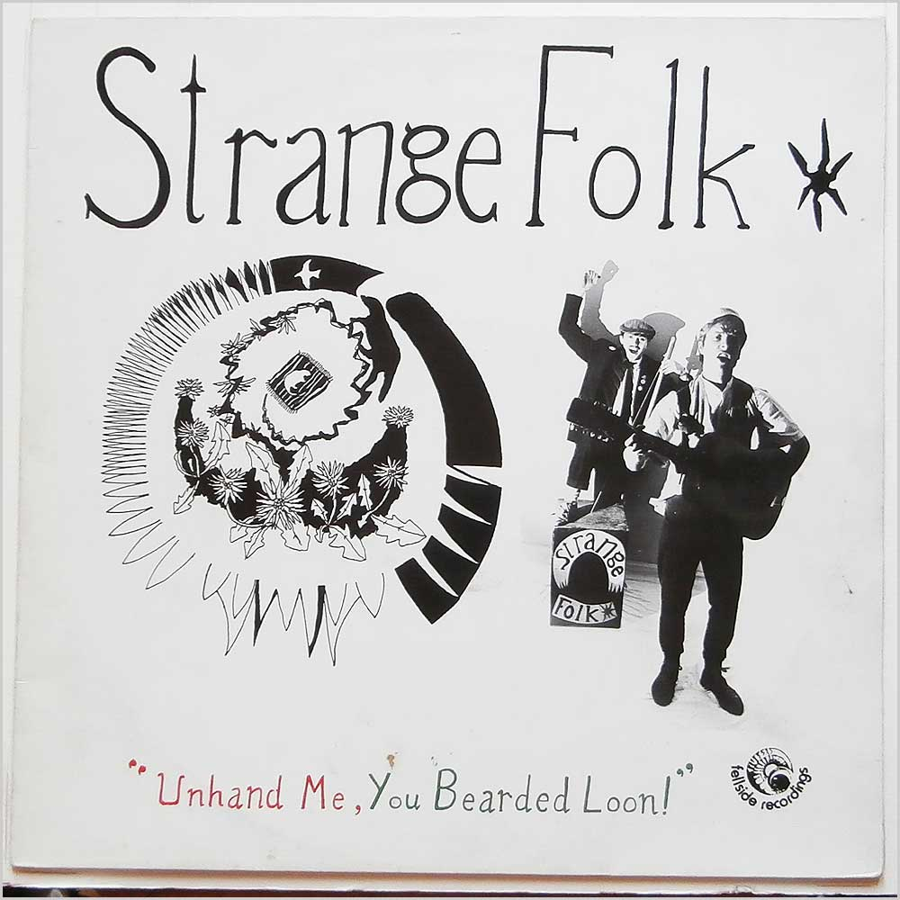 Strange Folk - Unhand Me, You Bearded Loon! (FE 069)