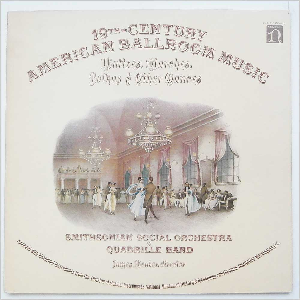 Smithsonian Social Orchestra And Quadrille Band - 19th Century Amercican Ball Room Music (H- 71313)
