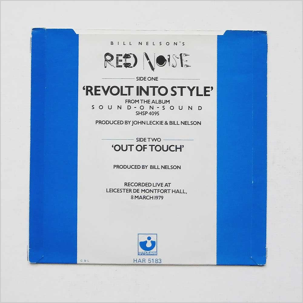 Bill Nelson's Red Noise - Revolt Into Style (HAR 5183)