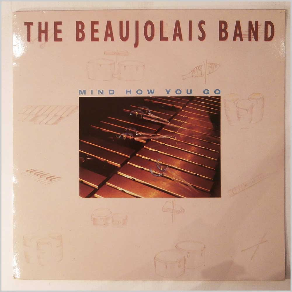 The Beaujolais Band - Mind How You Go (JAZID LP 24)