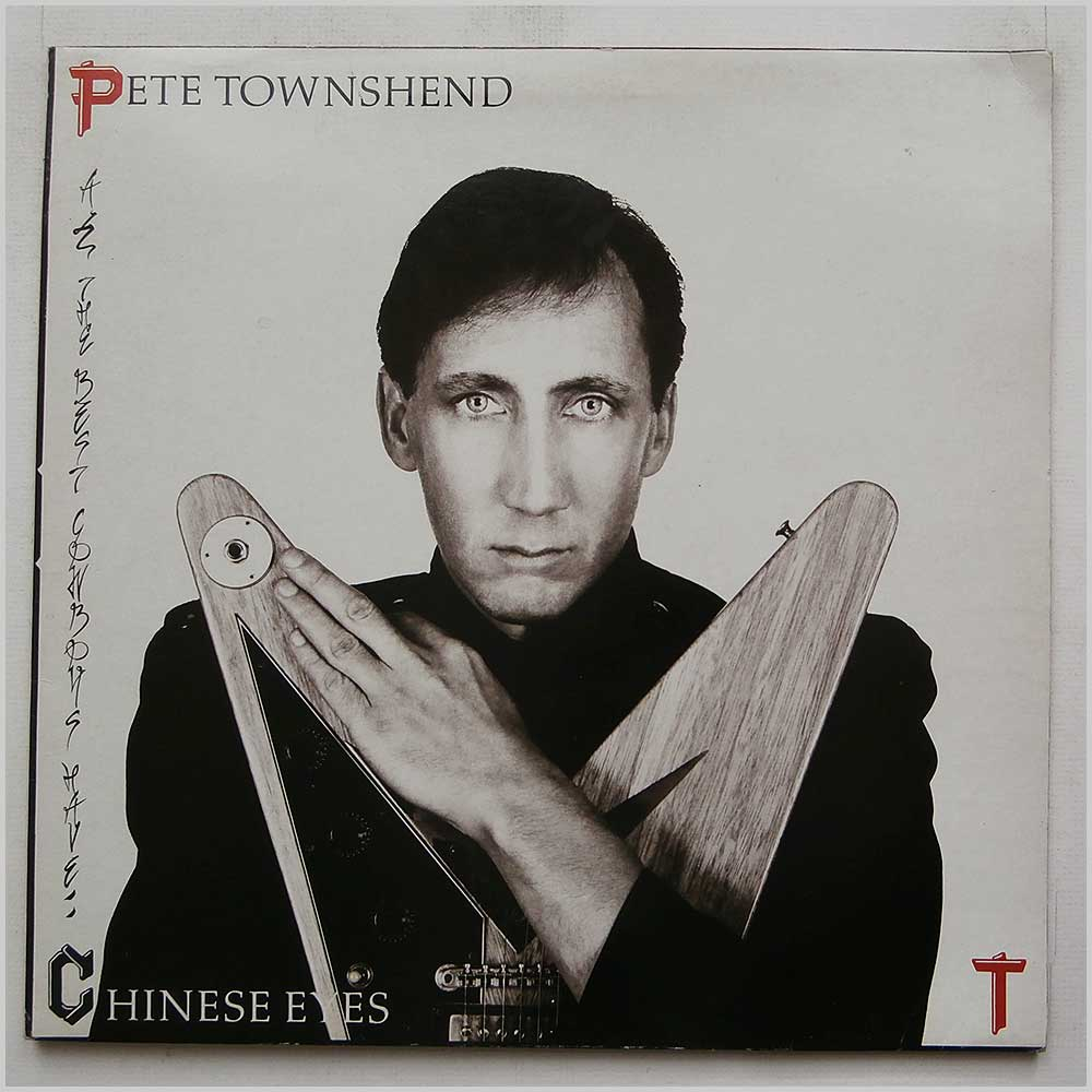 Pete Townshend - All The Best Cowboys Have Chinese Eyes (K 50889)