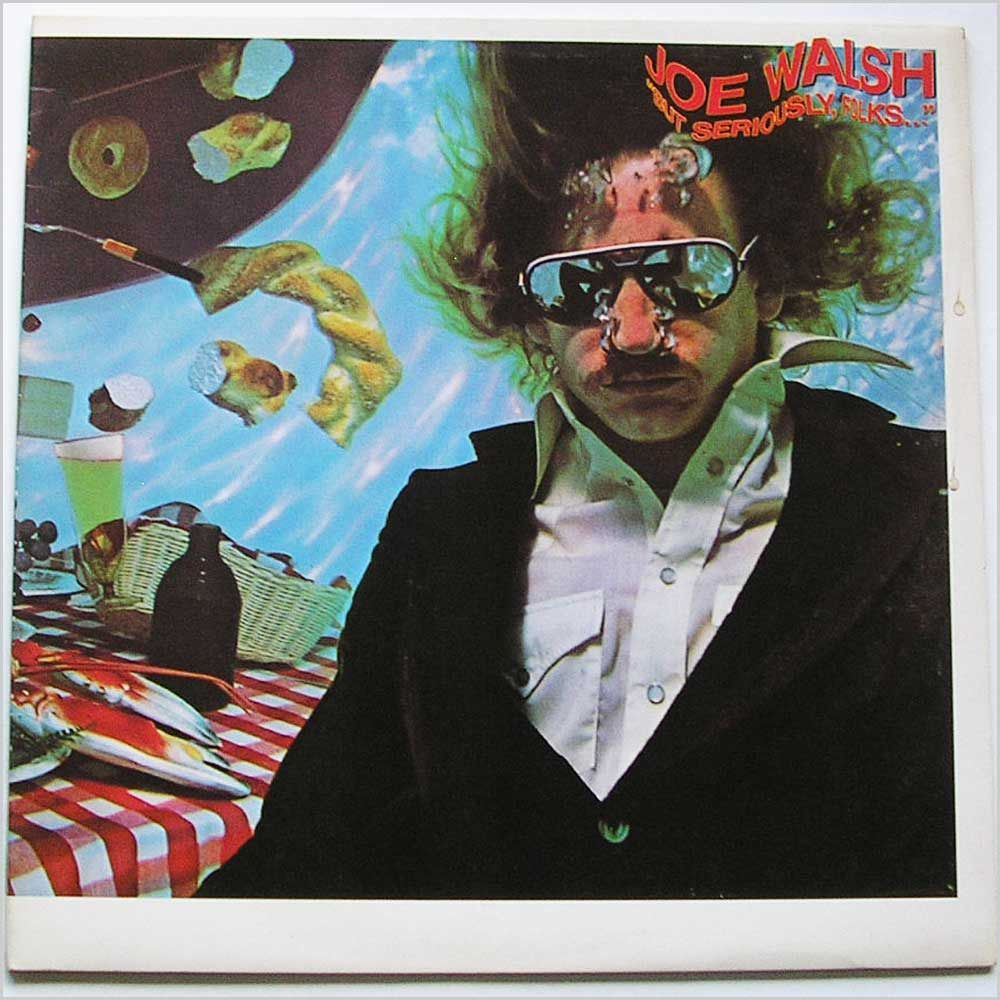 Joe Walsh - But Seriously Folks (K 53081)