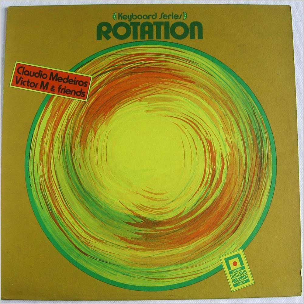 Claudio Medeiros, Victor M & Friends - Rotation (KS221)