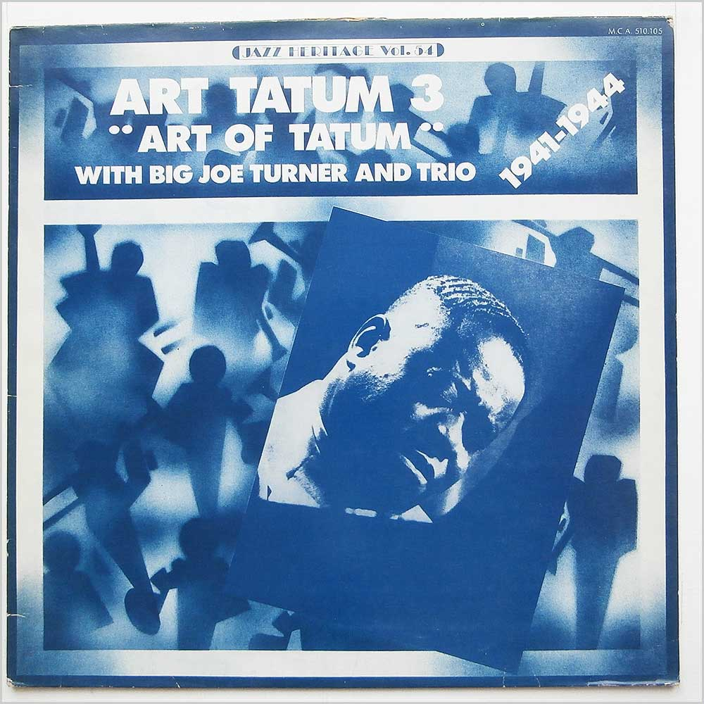 Art Tatum with Big Joe Turner and Trio - Art Tatum 3 Art Of Tatum 1941-1944 (MCA 510.105)
