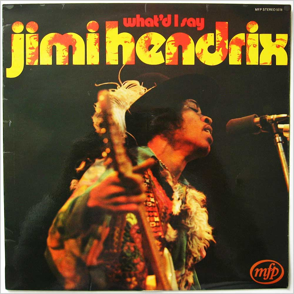 Jimi Hendrix - What'd I Say (MFP 5278 )