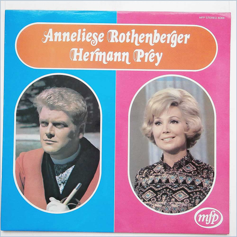 Anneliese Rothenberger and Hermann Prey - Anneliese Rothenberger Und Hermann Prey (MFP 6066)