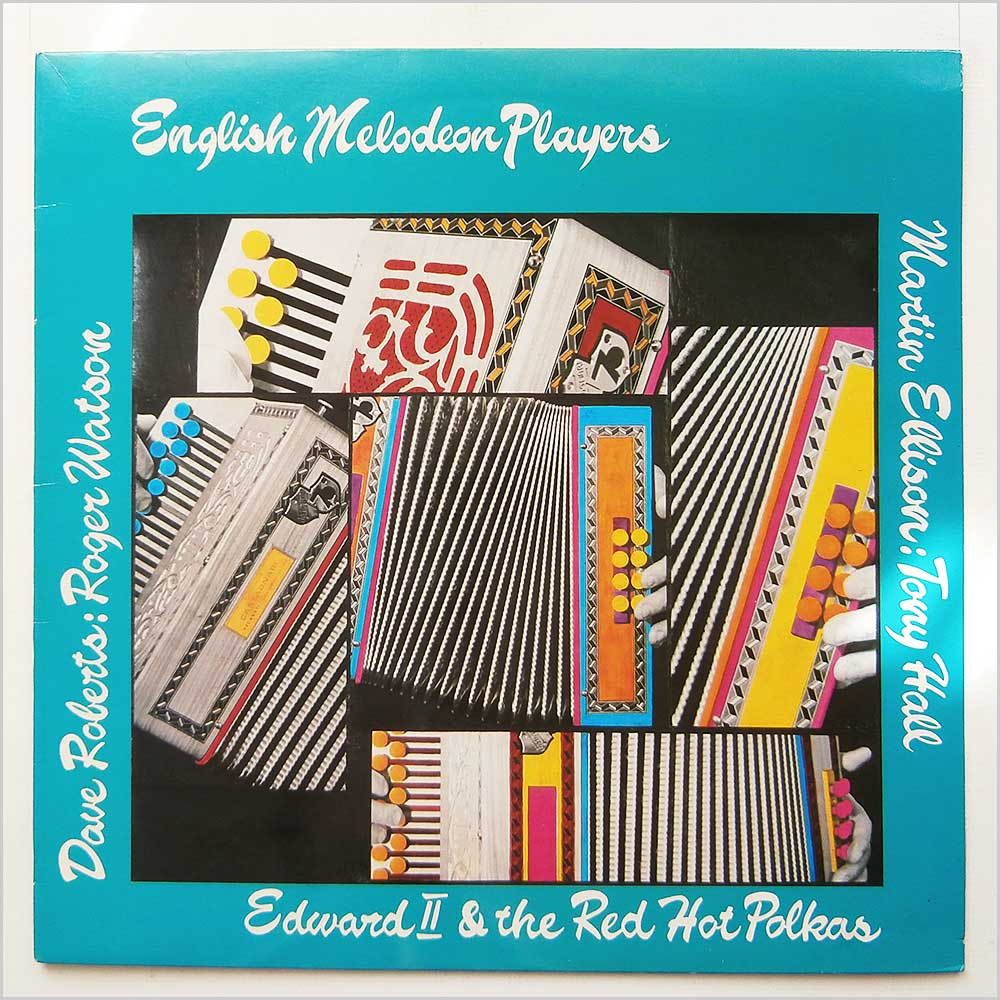 Edward The Second And The Red Hot Polkas - English Melodeon Players (PLR073)