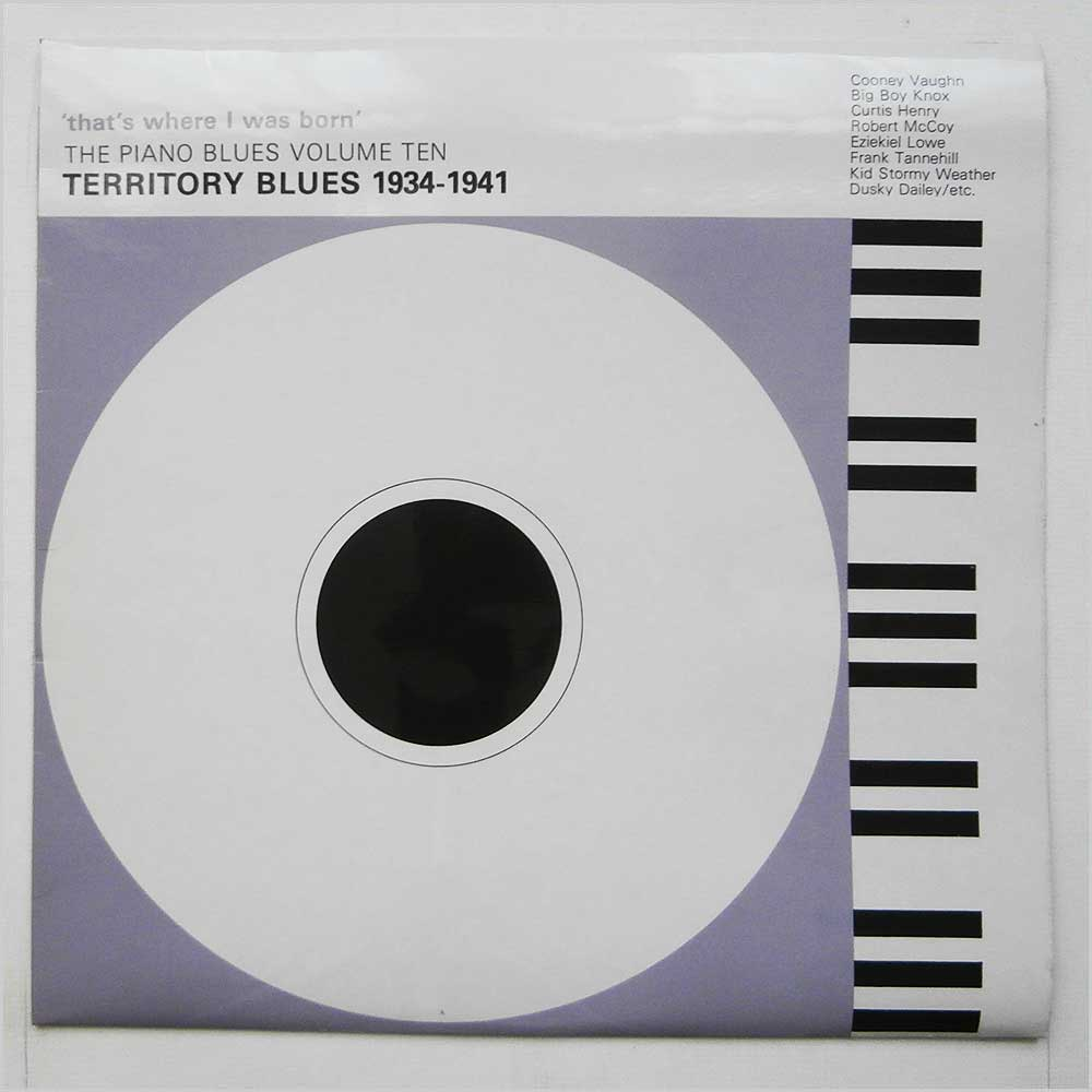 Various - The Piano Blues Volume 10: Thats Where I Was Born: Territory Blues 1934-1941 (PY4410)