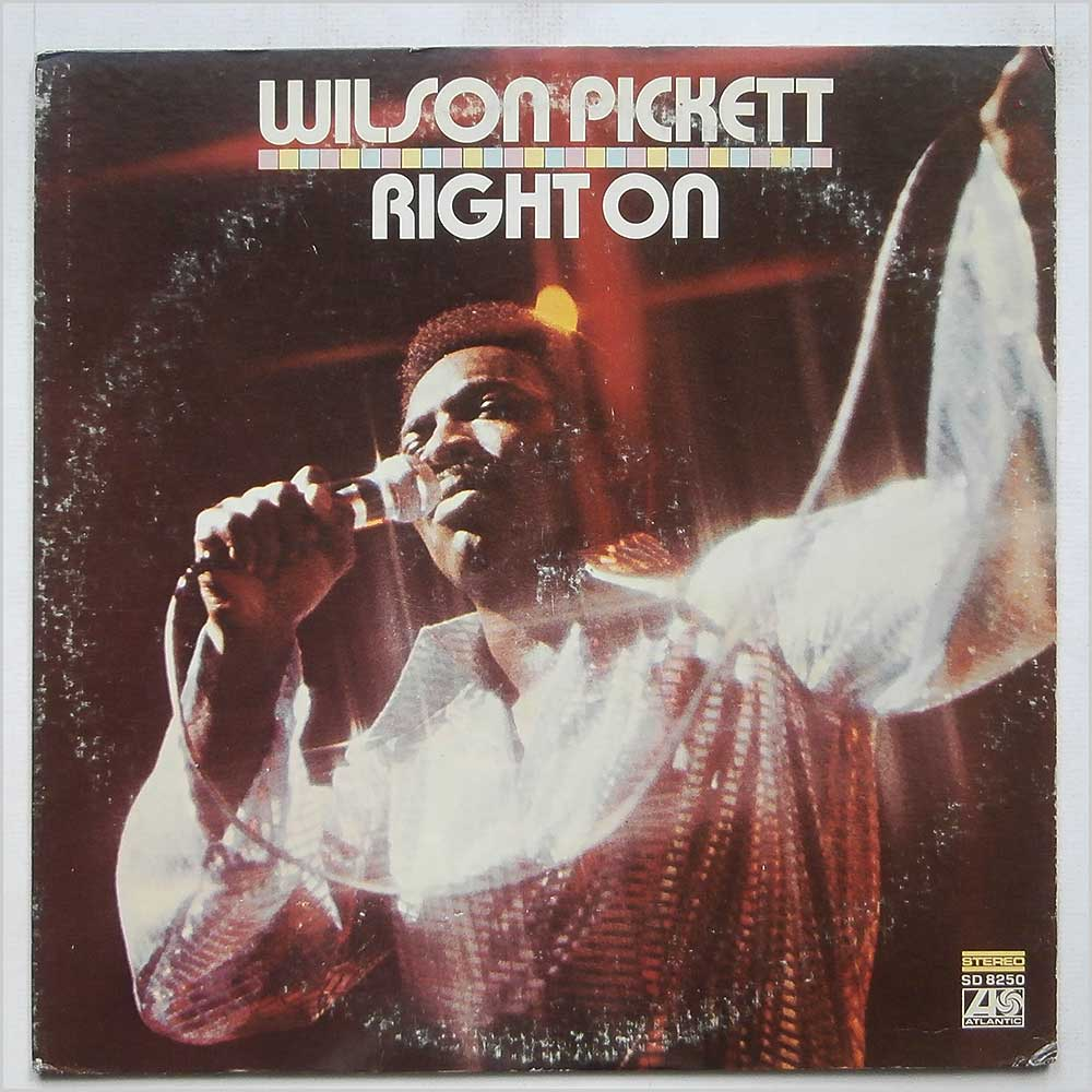 Wilson Pickett - Right On (SD 8250)