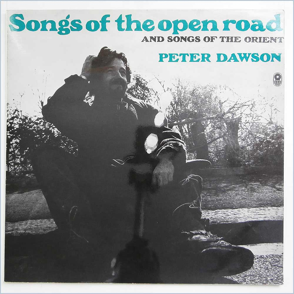 Peter Dawson - Songs Of The Open Road (SH116)