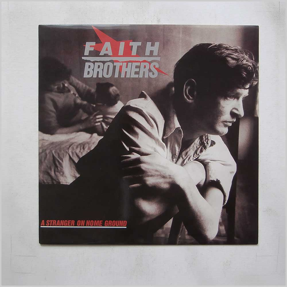 Faith Brothers - A Stranger On Home Ground (SIREN 4-10)