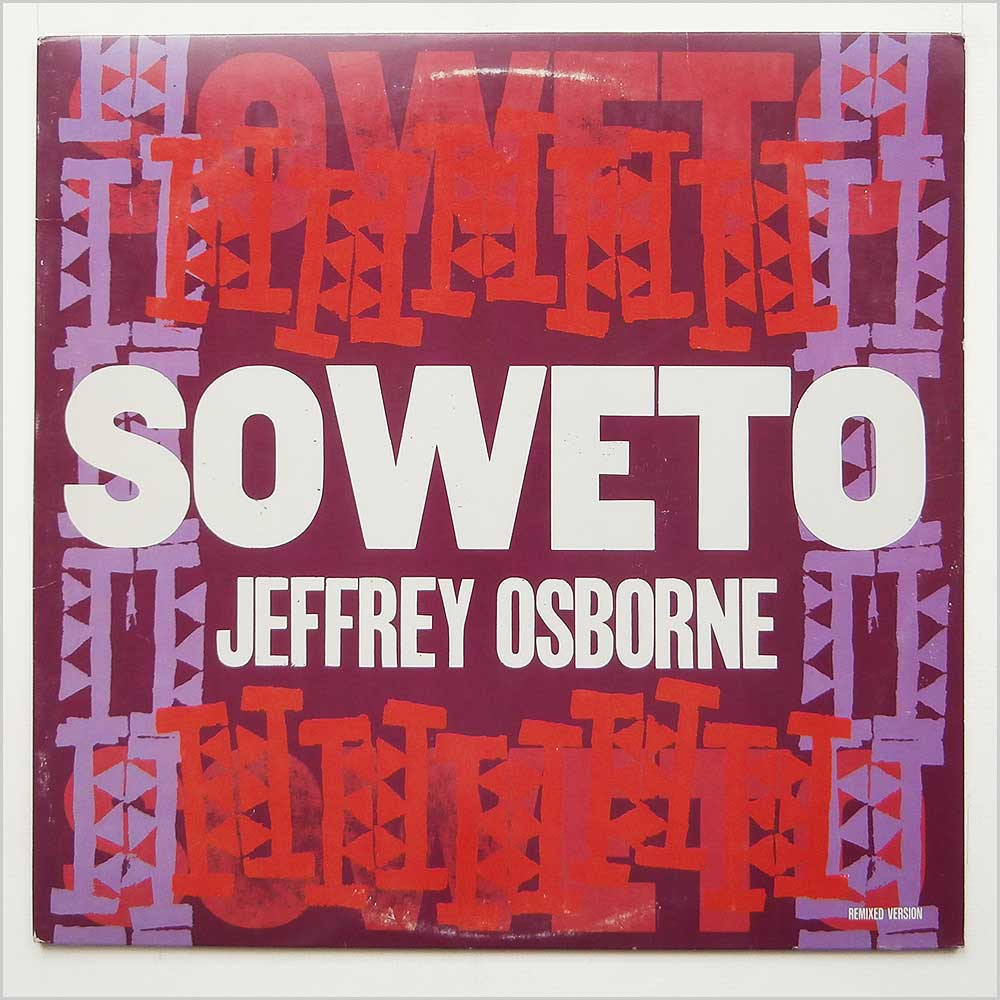 Jeffrey Osborne - Soweto Remixed And Dub Versions (SP-12190)