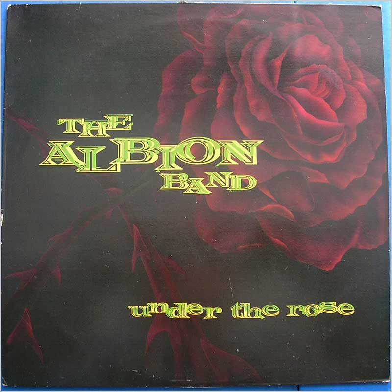 Albion Band - Under the Rose (SPIN 110)