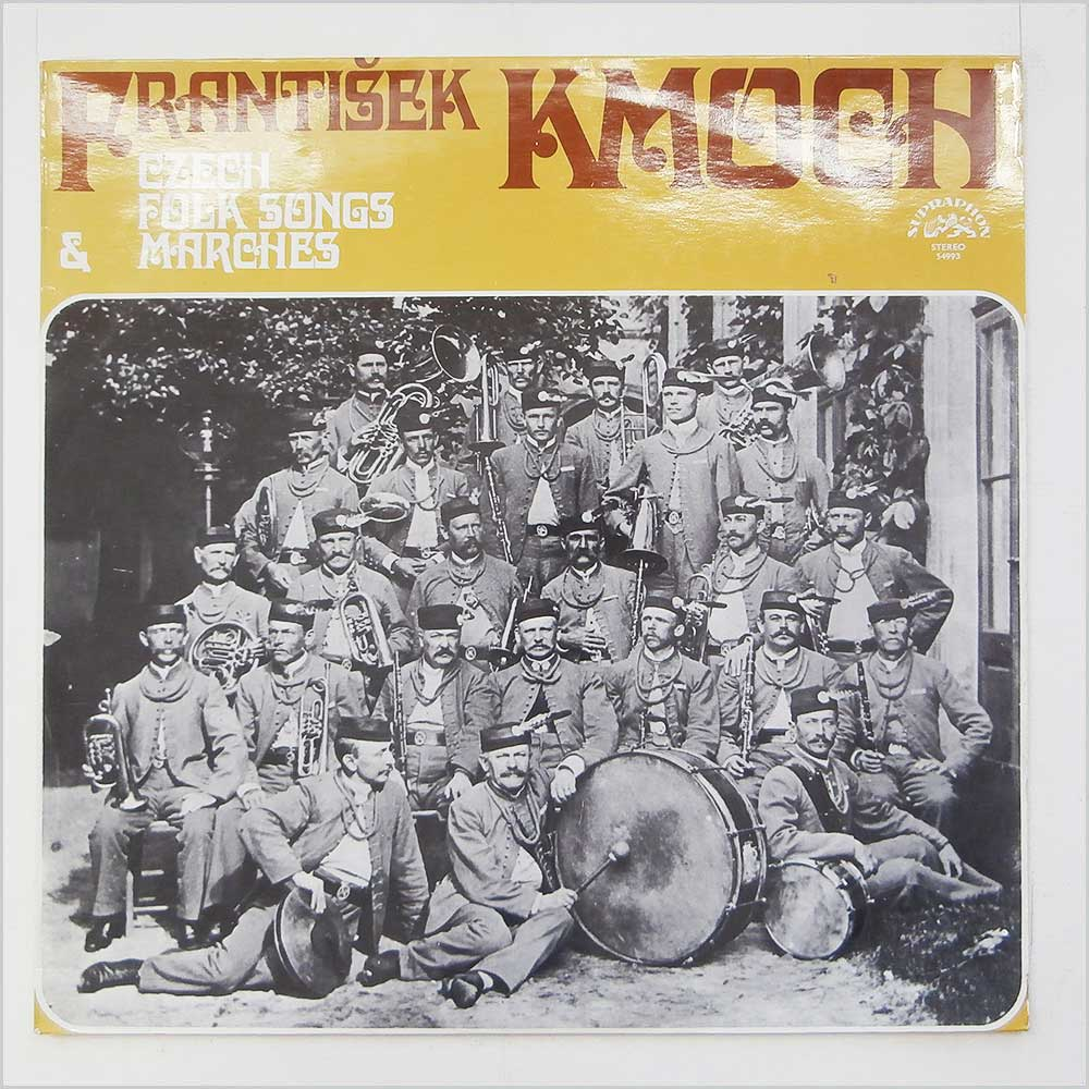 Frantisek Kmoch - Czech Folk Songs And Marches (SUPRAPHON 54993)