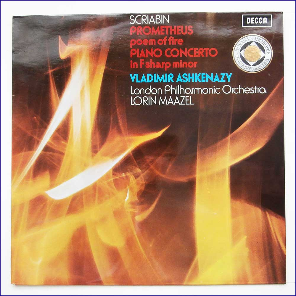 Alexander Scriabin, Vladimir Ashkenazy, London Philharmonic Orchestra conducted by Lorin Maazel - Prometheus Poem Of Fire, Piano Concerto In F Sharp Minor  (SXL 6527)