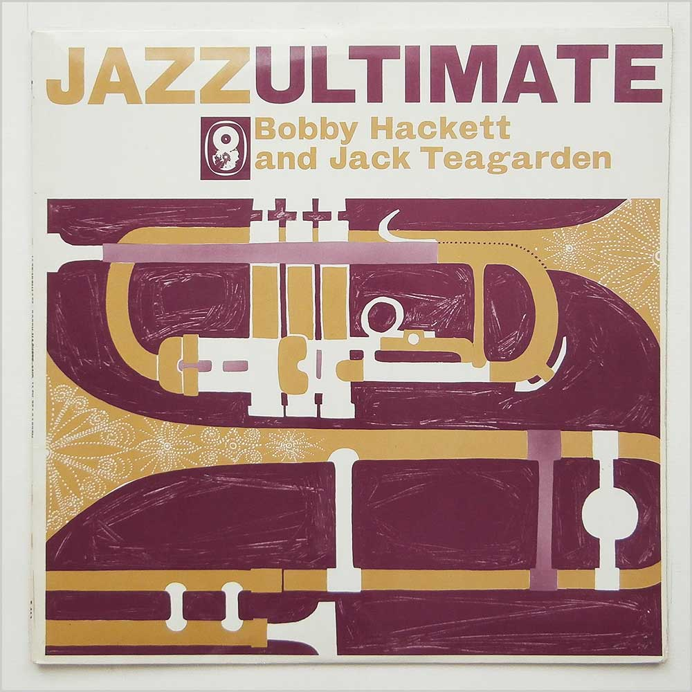 Bobby Hackett And Jack Teagarden - Jazz Ultimate (T 463)