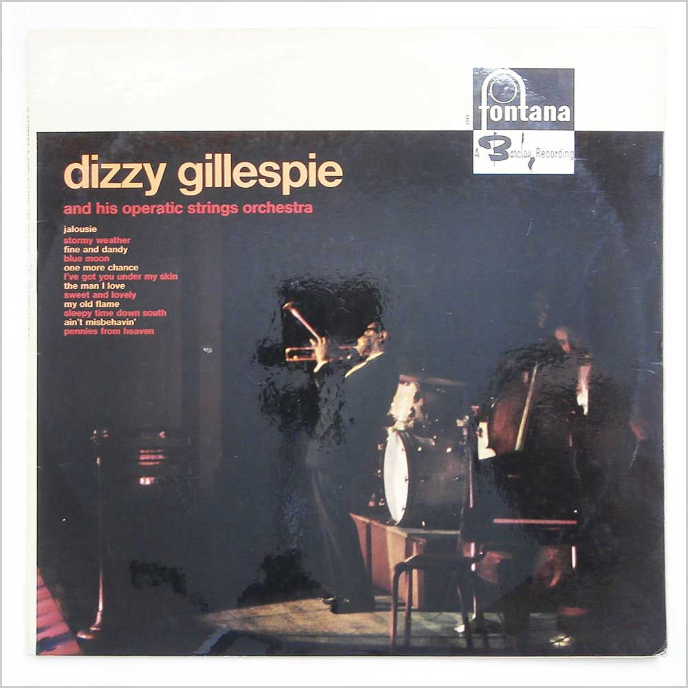 Dizzy Gillespie And His Operatic Strings Orchestra - Dizzy Gillespie And His Operatic Strings Orchestra (TL5343)