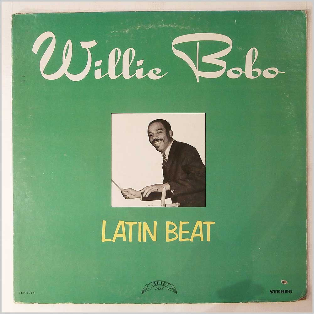 Willie Bobo - Latin Beat (TLP-5013)
