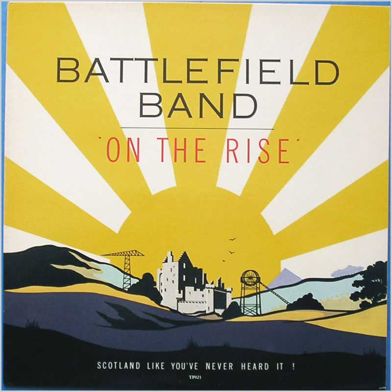 Battlefield Band - On The Rise (TP021)