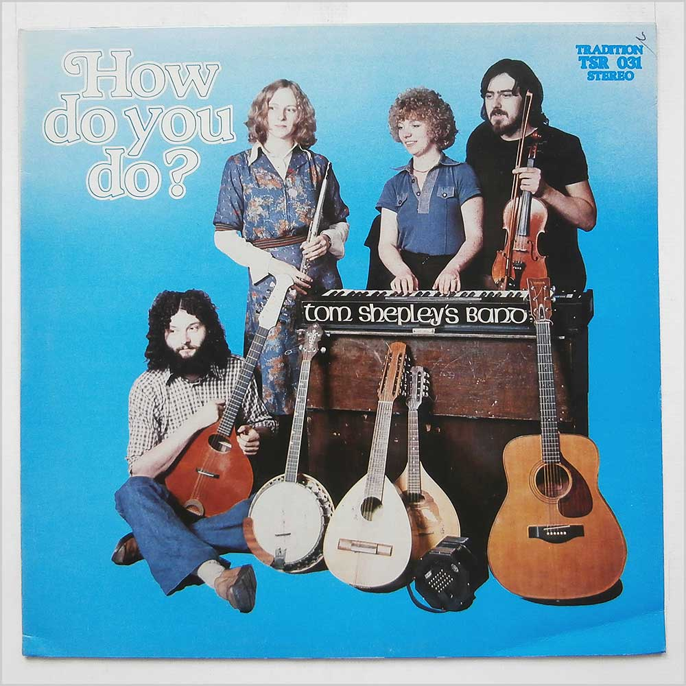 Tom Shepley's Band - How Do You Do? (TSR -031)