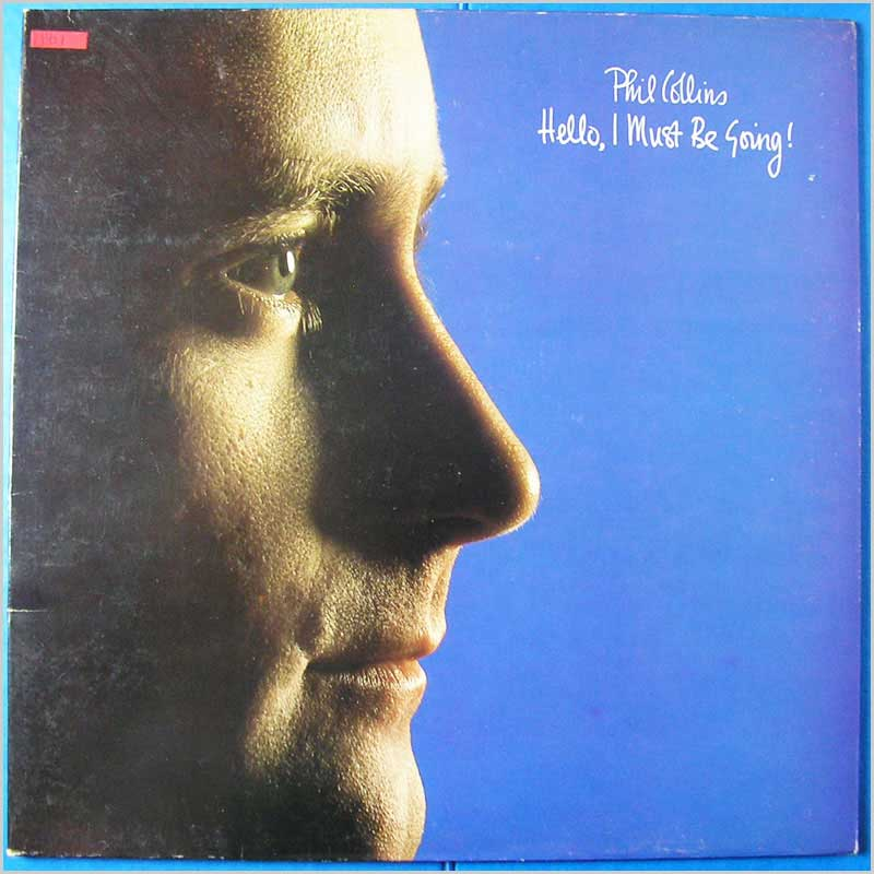 Phil Collins - Hello, I Must Be Going! (V 2252)
