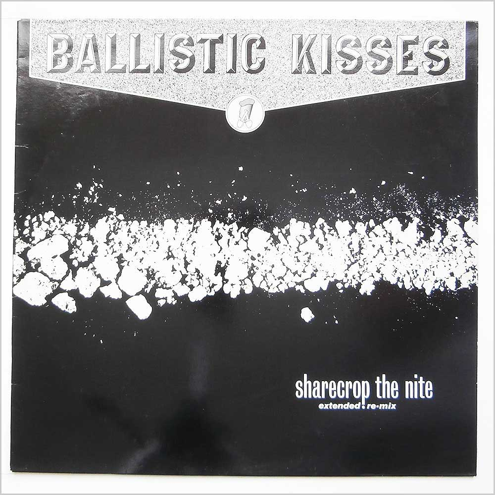 Ballistic Kisses - Sharecrop The Nite (Y 20)