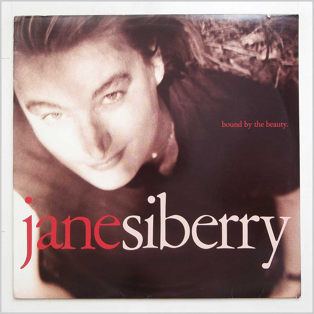 Jane Siberry - Bound By The Beauty (1 259 42-1)