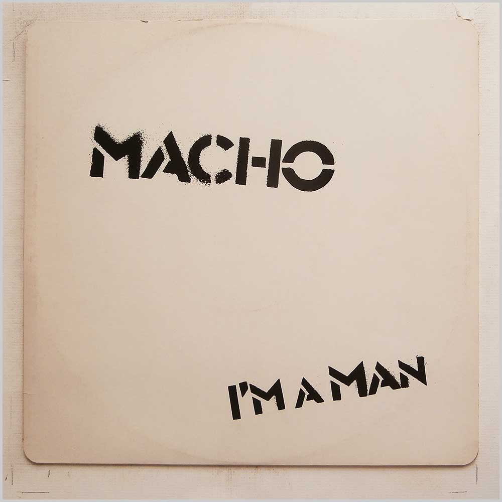 Macho - I'm A Man / Cose There's Music In The Air (12 EMI 2882)