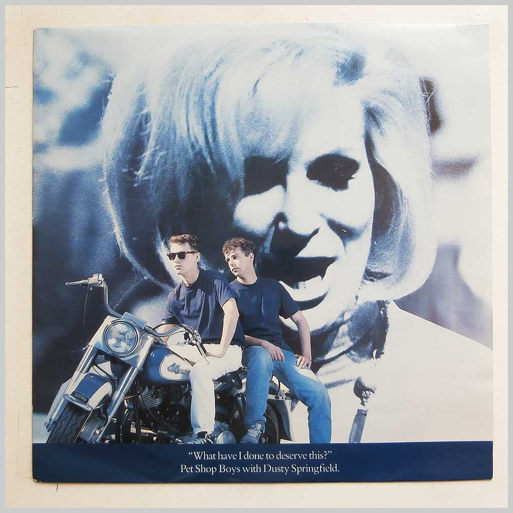 Pet Shop Boys with Dusty Springfield - What Have I Done To Deserve This (12R6163)