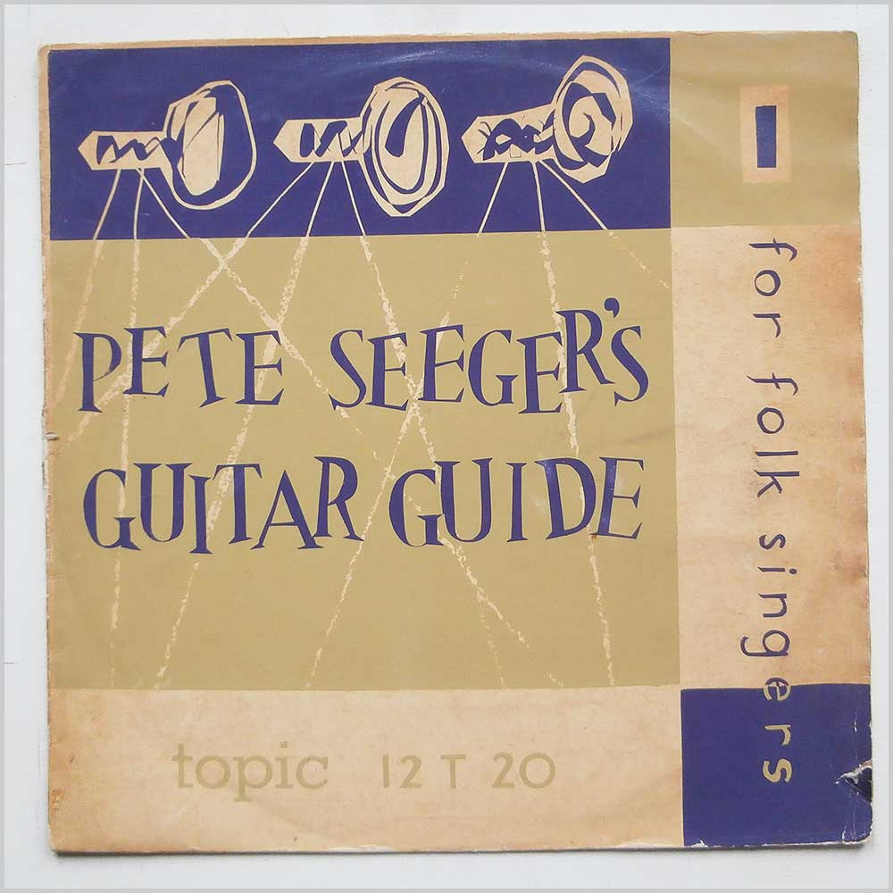 Pete Seeger - Pete Seeger's Guitar Guide (12 T 20)